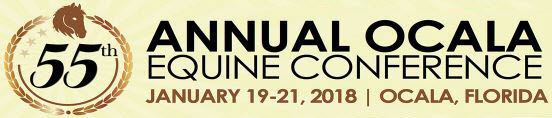 55th Annual Ocala Equine Conference on January 19 - 21, 2018